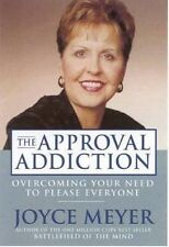 NEW The Approval Addiction by Joyce Meyer Paperback Book