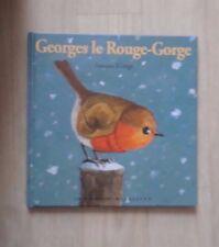 Livre: Georges le rouge gorge