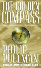 The Golden Compass: His Dark Materials by Pullman, Philip