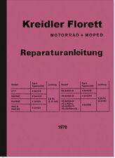 Kreidler Florett Reparaturanleitung Montageanleitung LF RM RMC GS K54 RS 1978