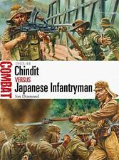 Chindit vs Japanese Infantryman - 1943-44 (Combat) by Jon Diamond | Paperback Bo