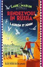 Rendezvous in Russia: Book 4 (Laura Marlin Mysteries),Lauren St John, David Dea