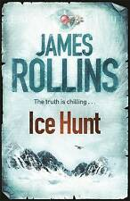 Ice Hunt by James Rollins (Paperback, 2010) New Book
