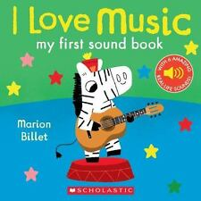 I Love Music: My First Sound Book (2016, Hardcover)