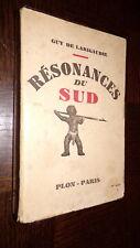 RESONANCES DU SUD - Guy de Larigaudie 1947 - Polynésie Scouts - d