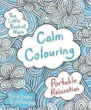 New, The Little Book of More Calm Colouring: Portable Relaxation (Colouring Book