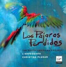 Christina Pluhar/philippe Jaro - Los Pajaros Perdidos NEW CD