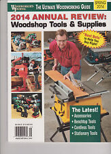 WOOD WORKER'S JOURNAL WOODSHOP TOOLS & SUPPLIES ANNUAL REVIEW 2014.