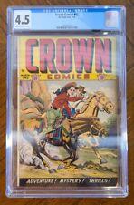 1949 CROWN COMICS #17 (CGC 4.5) CGC UNIVERSAL GRADE CREAM TO OFF WHITE PAGES