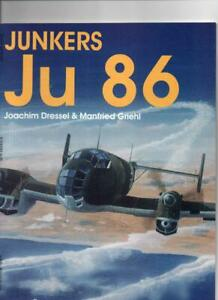 Junkers Ju-86 - Schiffer - soft cover - development / history + B/W pics.
