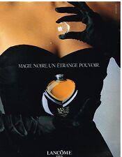 Publicité Advertising 1989 Parfum Magie Noire de Lancome