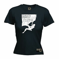 Gravity Its A Myth Rock Climbing WOMENS T-SHIRT Climber Funny Gift Tee birthday