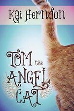 Tom the Angel Cat