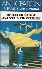 Dernier étage avant la frontière - Paris et Fontana - Fleuve noir Anticipation