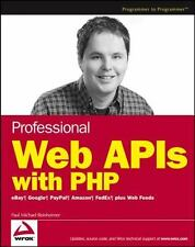 Professional Web APIs with PHP: eBay, Google, Paypal, Amazon, FedEx pl-ExLibrary