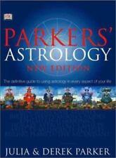 Parker's Astrology by Derek Parker and Julia Parker (2001, Hardcover) BEST DEAL