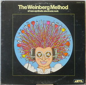 FRED WEINBERG The Weinberg Method of Non-Synthetic Electronic Rock LP—OG, Anvil
