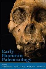 Early Hominin Paleoecology Paleoanthropology Archaeology Fossils Bones HC DJ
