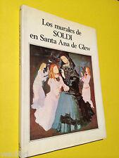 Mujica Lainez, Manuel - LOS MURALES DE SOLDI EN SANTA ANA DE GLEW. 1979 Marchand