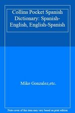 Collins Pocket Spanish Dictionary: Spanish-English, English-Spanish,Mike Gonzal