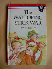 The Walloping Stick War Gwen Grant Dealing with Bullying Bullies Superchamp Book