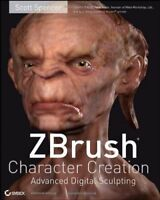 ZBrush Character Creation: Advanced Digital Sculpting by Scott Spencer (2008,...