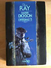 Intégrale Harry Dickson par Jean Ray tome 5 Ed. Club Néo 5000 ex.