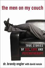 The Men on My Couch: True Stories of Sex, Love and Psychotherapy - VeryGood - En