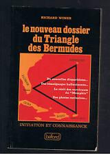 LE NOUVEAU DOSSIER DU TRIANGLE DES BERMUDES RICHARD WINER BELFOND 1978  ufo ovni