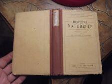 Ancien Manuel Soclaire de Science HISTOIRE NATURELLE A-L Bouvier & A Quidor 1922
