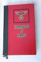 KOMMANDOS DE FEMMES   par CHRISTIAN BERNADAC éd FAMOT 1976