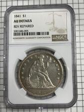 1841 Seated Liberty Dollar $1 - NGC AU Details