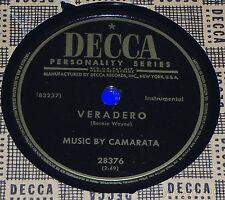"""CAMARATA Brief Interlude/ Veradero  10"""" 78 Decca 28376 Tutti"""