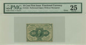 10 Cent First Issue Fractional Currency PMG VF 25 Trimmed Error Fr #1241
