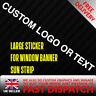 CUSTOM TEXT / BRAND Sticker Badge for Sun strip Vinyl Decal Banner Sponsor Visor