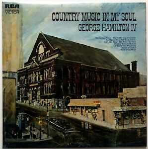 GEORGE HAMILTON IV - COUNTRY MUSIC IN MY SOUL - 1972 UK RELEASE - VINYL, LP