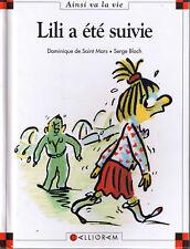 Lili a été suivie * Max et Lili * Dominique de Saint Mars * 16 ainsi va la vie