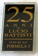 FORMULA 3 - VISTO DA NOI 25 ANNI DI LUCIO BATTISTI - Musicassetta Non Sigillata