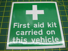 1 First Aid Kit Carried on this Vehicle sticker