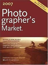 2007 Photographer's Market  Paperback Used - Very Good