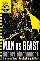 Man Vs Beast (CHERUB), Robert Muchamore | Paperback Book | Good | 9780340911693