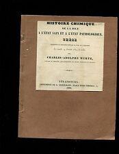 WURTZ, ,... HISTOIRE CHIMIQUE DE LA BILE ...thesis , 1839