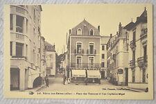 """CPA """" Néris les Bains - Place des Thermes et Rue Capitaine-Migat"""