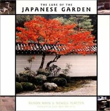 The Lure of the Japanese Garden by Main, Alison, Platten, Newell