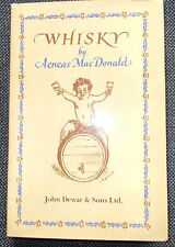 Whisky by Aeneas MacDonald-NEW-2012 HB/DJ-MINT-Rare Private Printing for Dewars