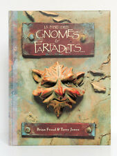 La Bible des gnomes & farfadets… Brian FROUD, Terry JONES. Glénat, 1999.