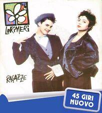 """LORIMERI """" RAGAZZE """" 45 GIRI NUOVO 1990 CGD- WEA"""