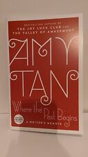 2017 SIGNED amy tan where the past begins (EXCERPT)