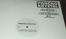 "PANCHO KRYZTAL  Gal A Chat / I Need You Badly 12"" RECORD"