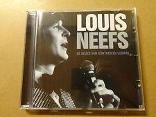 CD / LUOIS NEEFS: DE KEUZE VAN GUNTHER EN LUDWIG